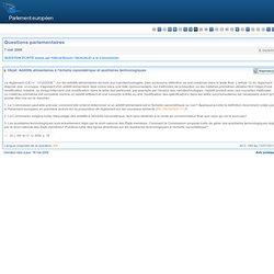 PARLEMENT EUROPEEN - Réponse à question : E-3426/09 Additifs alimentaires à l'échelle nanométrique et auxiliaires technologiques