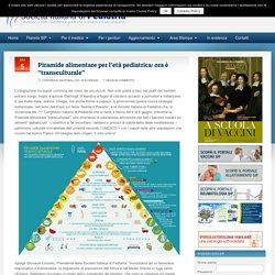 """Piramide alimentare per l'età pediatrica: ora è """"transculturale"""""""