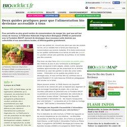 BIOADDICT 03/04/15 Deux guides pratiques pour que l'alimentation bio devienne accessible à tous