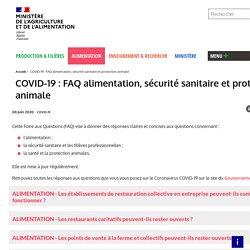 MAA 01/04/20 COVID-19 : FAQ alimentation, sécurité sanitaire et protection animale