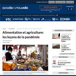 ACADIE NOUVELLE 13/04/20 Alimentation et agriculture: les leçons de la pandémie.