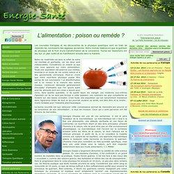L'alimentation : poison ou remède ?