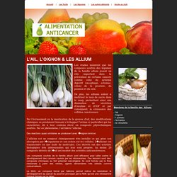 Alimentation anti-cancer : la liste de fruits et légumes et leurs caractéristiques