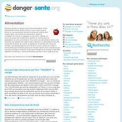 Alimentation : danger, risque et effets de certains aliments pour la Santé