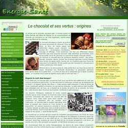 Le chocolat et ses vertus : origines