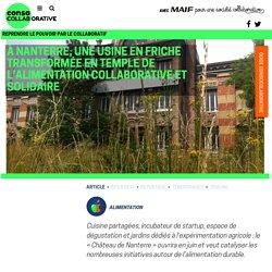 À Nanterre, une usine en friche transformée en temple de l'alimentation collaborative et solidaire