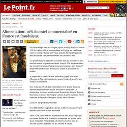 Alimentation: 10% du miel commercialisé en France est frauduleux