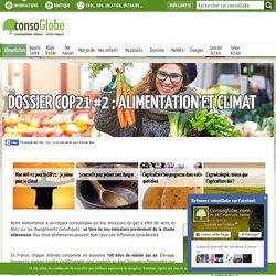 Dossier COP21 #2 : alimentation et climat - consoGlobe