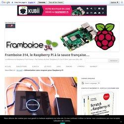 Une alimentation sans coupure pour le Raspberry Pi