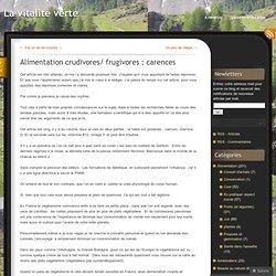 Alimentation crudivores/ frugivores : carences