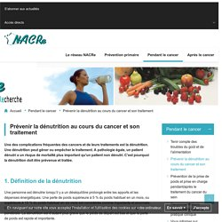 Réseau NACRe - Réseau National Alimentation Cancer Recherche - Prévenir la dénutrition au cours du cancer et son traitement