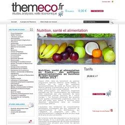 THEMECO - MARS 2013 - Nutrition, santé et alimentation