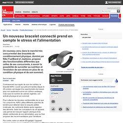 Un nouveau bracelet connecté prend en compte le stress et l'alimentation