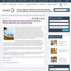 ANSES 14/08/12 Edulcorants intenses chez la femme enceinte : l'Anses identifie une nouvelle étude.