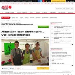 OUEST FRANCE 10/07/15 Alimentation locale, circuits courts... C'est l'affaire d'Henriette