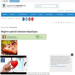 Alimentation spéciale stéatose hépatique