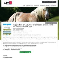 CIV VIANDE 27/11/14 Rapport de la CE sur les priorités de la Recherche en alimentation en 2050