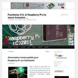 Alimentation ininterruptible pour Raspberry Pi, sur Kickstarter