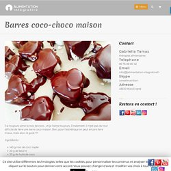 Barres coco-choco maison - Alimentation Intégrative
