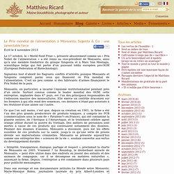 Le Prix mondial de l'alimentation à Monsanto, Sygenta & Co : une lamentable farce - Matthieu Ricard
