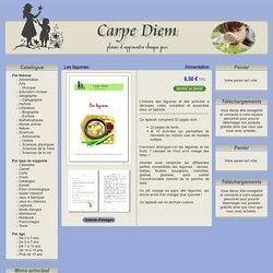 Alimentation - Les légumes (Carpe Diem)