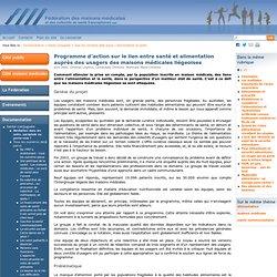 Programme d'action sur le lien entre santé et alimentation auprès des usagers des maisons médicales liégeoises - Fédération des maisons médicales