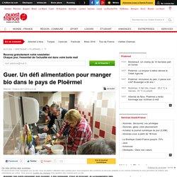 OUEST FRANCE 26/11/15 Guer. Un défi alimentation pour manger bio dans le pays de Ploërmel