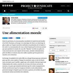 """Une alimentation morale"" by Peter Singer"