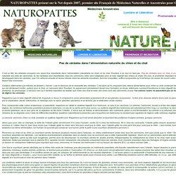 Pas de cereales dans l alimentation naturelle du chien et du chat