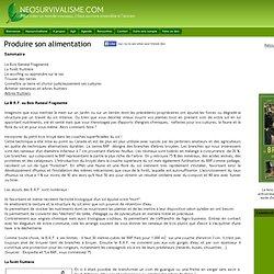 Produire son alimentation 2 - NEOSURVIVALISME.COM