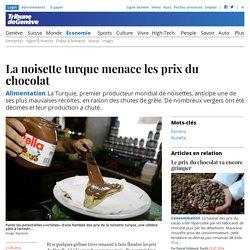 TDG Alimentation: La noisette turque menace les prix du chocolat