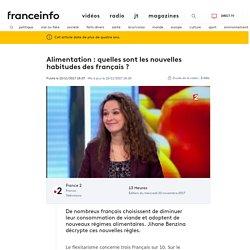 Alimentation : quelles sont les nouvelles habitudes des français ?