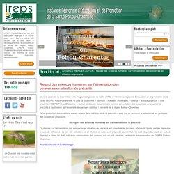 IRESP POITOU CHARENTES - DEC 2013 - Regard des sciences humaines sur l'alimentation des personnes en situation de précarité