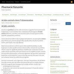 acides aminés dans l'alimentation : Pharmacie Naturelle