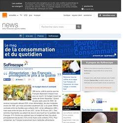Alimentation : les Français privilégient le prix à la qualité – Les baromètres consommation – Actualités sur orange.fr