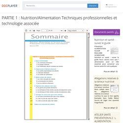 PARTIE 1 : Nutrition/Alimentation Techniques professionnelles et technologie associée