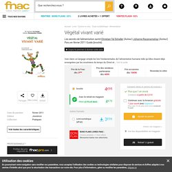 Végétal vivant varié Les secrets de l'alimentation santé - broché - Christian Tal Schaller, Johanne Razanamahay - Achat Livre ou ebook - Prix Fnac.com