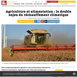 Agriculture et alimentation : le double enjeu du réchauffement climatique