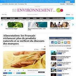 Alimentation: les Français réclament plus de produits naturels et se méfient du discours des marques