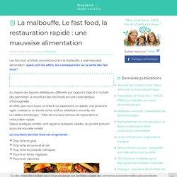 Les effets d'une mauvaise alimentation : les fast food, la restauration rapide, hamburgers, etc.