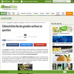 L'alimentation bio des grandes surfaces en question