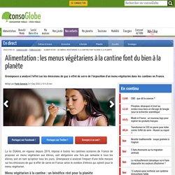 Alimentation : les menus végétariens à la cantine font du bien à la planète