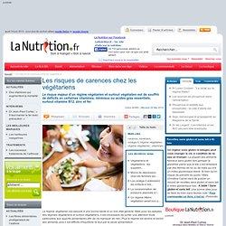 Maladies liées à l'alimentation - Les risques de carences chez les végétariens