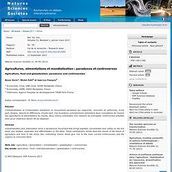 Natures Sciences Sociétés Volume 21, Number 1, janvier-mars 2013 Agricultures, alimentations et mondialisation : paradoxes et controverses
