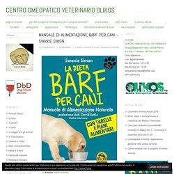 Manuale di alimentazione Barf per Cani – Swanie Simon