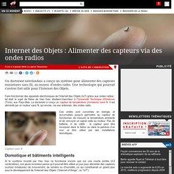Internet des Objets : Alimenter des capteurs via des ondes radios