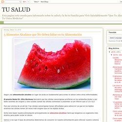 TU SALUD: 5 Alimentos Alcalinos que No deben faltar en tu Alimentación