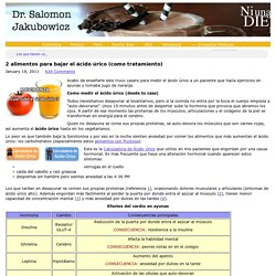 2 alimentos para bajar el ácido úrico (como tratamiento)