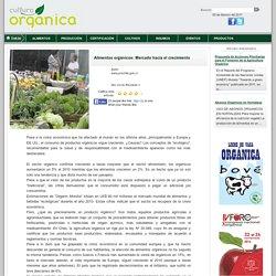Alimentos orgánicos: Mercado hacia el crecimiento