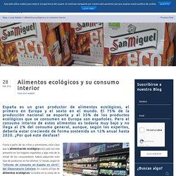 Alimentos ecológicos y su consumo interior
